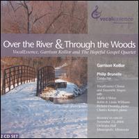 Over the River & Through the Woods - Charles Kemper (piano); Garrison Keillor; Garrison Keillor (vocals); Hopeful Gospel Quartet; Richard Dworsky (piano);...