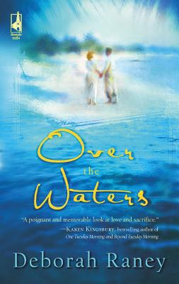 Over the Waters - Raney, Deborah