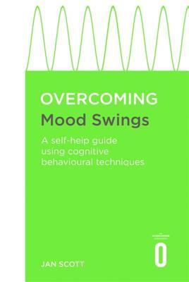 Overcoming Mood Swings - Scott, Jan