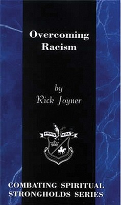 Overcoming Racism - Joyner, Rick