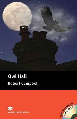Owl Hall Book + CD - Campbell, Robert, and Clandfield, Lindsay