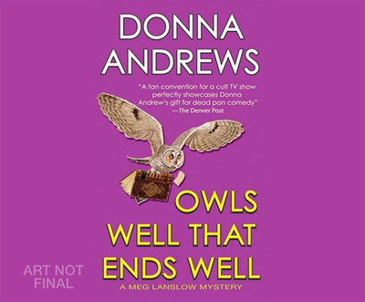 Owls Well That Ends Well - Andrews, Donna, and Dunne, Bernadette (Narrator)