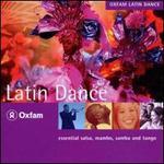 Oxfam Latin Dance: Essential Salsa, Mambo, Samba and Tango