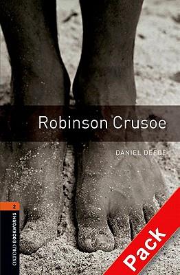 Oxford Bookworms Library: Level 2:: Robinson Crusoe audio CD pack - Defoe, Daniel