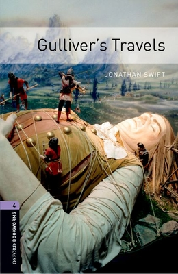 Oxford Bookworms Library: Level 4:: Gulliver's Travels - Swift, Jonathan, and West, Clare