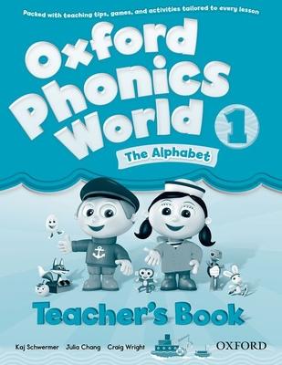 Oxford Phonics World: Level 1: Teacher's Book -