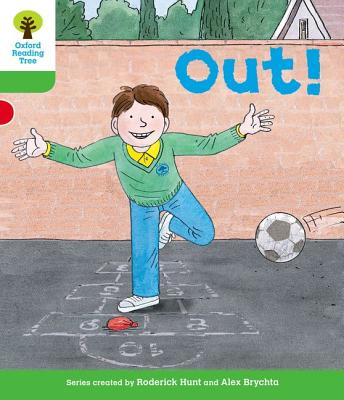 Oxford Reading Tree: Level 2: Decode and Develop: Out! - Miles, Liz
