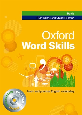 Oxford Word Skills: Basic: Student's Pack (Book and CD-ROM) - Gairns, Ruth, and Redman, Stuart
