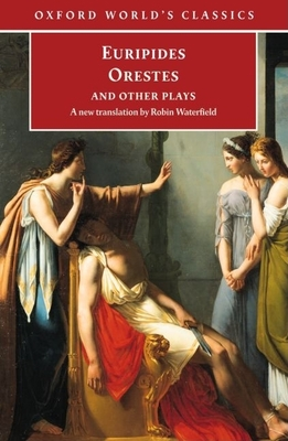 Oxford World's Classics - Euripides, and Morwood, James (Text by), and Waterfield, Robin A (Translated by)