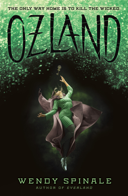 OZLAND #3 - Spinale, Wendy