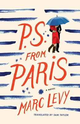 P.S. from Paris - Levy, Marc, and Taylor, Sam (Translated by)