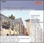 Paër, Langlais, Schneider: Works for Organ