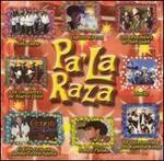 Pa La Raza [2001]