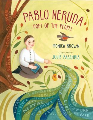 Pablo Neruda: Poet of the People - Brown, Monica