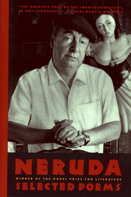 Pablo Neruda: Selected Poems/Bilingual Edition - Neruda, Pablo, and Kerrigan, Anthony