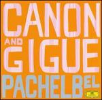 Pachelbel: Canon and Gigue