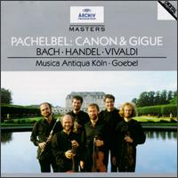 Pachelbel: Canon & Gigue - Andreas Staier (harpsichord); Henk Bouman (harpsichord); Jaap ter Linden (cello); Jean-Michel Forest (violone);...
