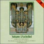 Pachelbel: Orgelwerke