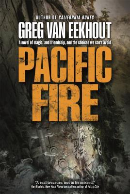 Pacific Fire - Van Eekhout, Greg