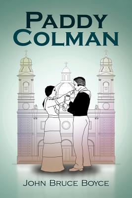 Paddy Colman - Boyce, John Bruce