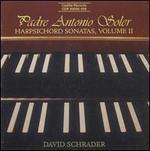 Padre Antonio Soler: Harpsichord Sonatas, Vol. 2