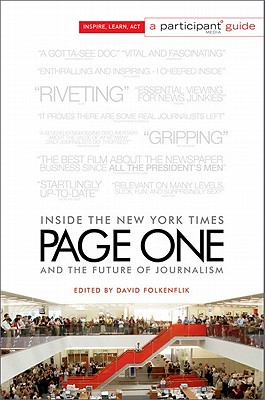 Page One: Inside the New York Times and the Future of Journalism - Folkenflik, David (Editor)
