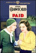 Paid - Sam Wood; Tod Browning