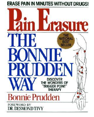 Pain Erasure: The Bonnie Prudden Way - Prudden, Bonnie