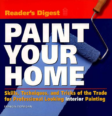 Paint Your Home - Donegan, Francis