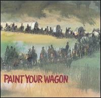 Paint Your Wagon [Original Motion Picture Soundtrack] - Original Soundtrack