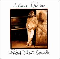 Painted Desert Serenade - Joshua Kadison