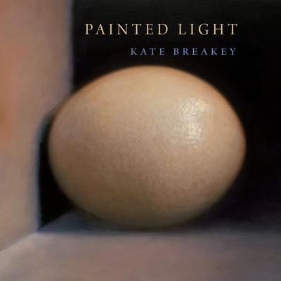 Painted Light - Breakey, Kate