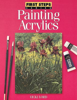 Painting Acrylics - Lord, Vicki