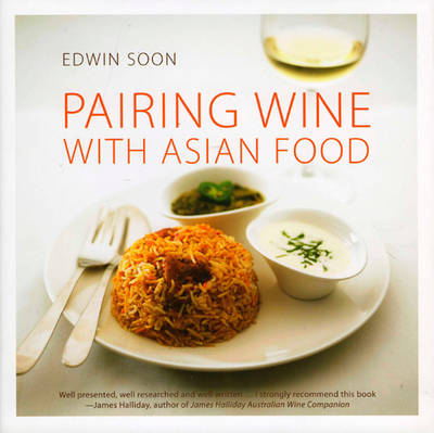 Pairing Wine with Asian Food - Soon, Edwin