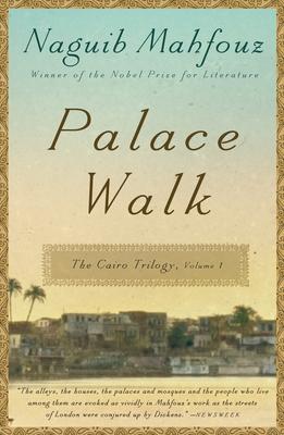 Palace Walk - Mahfouz, Naguib