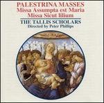 Palestrina Masses: Missa Assumpta est Maria / Missa Sicut lilium