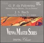 """Palestrina: Missa Brevis; Mess """"Tu es Petrus""""; J.S. Bach: Ouverture Suite No. 1"""