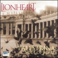 Palestrina: Soul of Rome - Lionheart