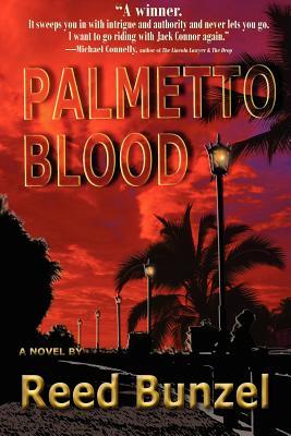Palmetto Blood - Bunzel, Reed