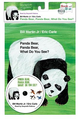 Panda Bear, Panda Bear, What Do You See? - Martin, Bill, Jr., and Carle, Eric (Illustrator), and Paltrow, Gwyneth (Read by)