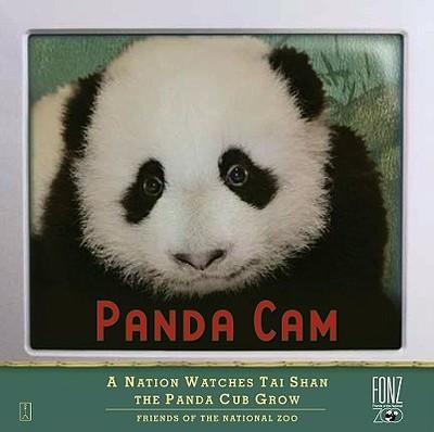 Panda CAM: A Nation Watches Tai Shan the Panda Cub Grow - Friends of the National Zoo (Fonz)