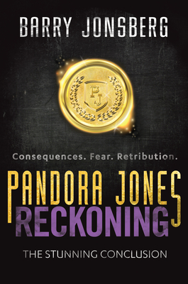 Pandora Jones: Reckoning - Jonsberg, Barry