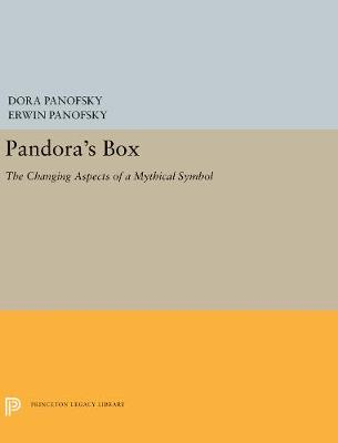 Pandora's Box: The Changing Aspects of a Mythical Symbol - Panofsky, Dora