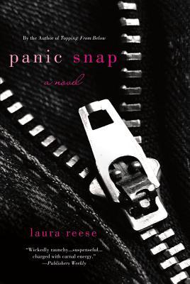 Panic Snap - Reese, Laura