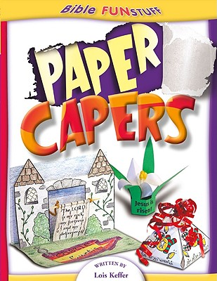 Paper Capers - Keffer, Lois