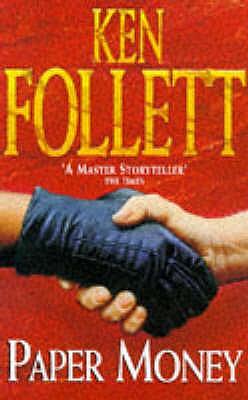 Paper Money - Follett, Ken