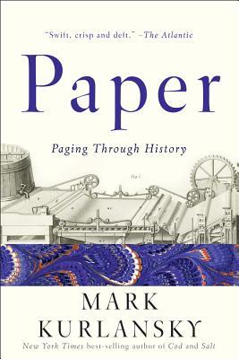 Paper: Paging Through History - Kurlansky, Mark