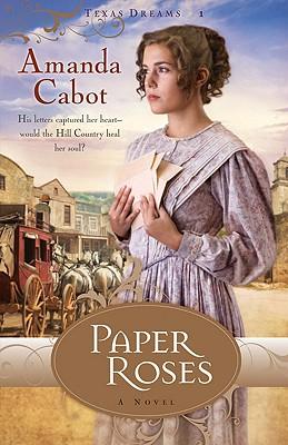 Paper Roses - Cabot, Amanda