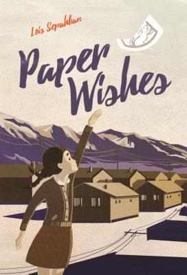 Paper Wishes - Sepahban, Lois