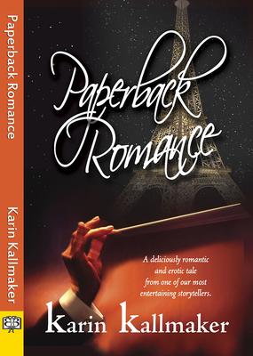 Paperback Romance - Kallmaker, Karin